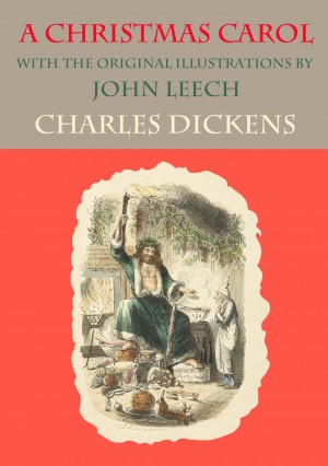 A Christmas Carol - with the original illustrations by John Leech by Charles Dickens from Vearsa in Teen Novel category
