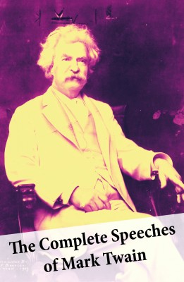The Complete Speeches of Mark Twain by Mark Twain from Vearsa in General Novel category
