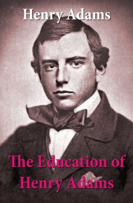 The Education of Henry Adams  by Henry  Adams from Vearsa in Autobiography,Biography & Memoirs category