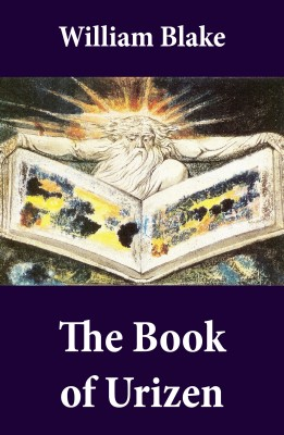 The Book of Urizen (Illuminated Manuscript with the Original Illustrations of William Blake) by William Blake from Vearsa in Religion category