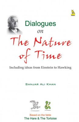 Dialogues On The Nature Of Time by Sanjar Ali Khan from Vearsa in Teen Novel category