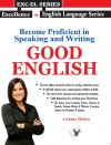 Become Proficient in Speaking and Writing - GOOD ENGLISH - text