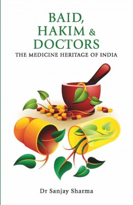 Baid, Hakim & Doctors by Dr Sanjay Sharma from Vearsa in Family & Health category