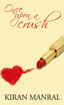 Once Upon A Crush by Kiran Manral from Vearsa in Romance category