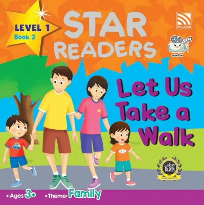 Star Readers L1 Book 2: Let Us Take a Walk by Abdul Rahim Rodgers & Zainon Shamsudin from Pelangi ePublishing Sdn. Bhd. in Children category