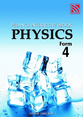 Pelangi Interactive eBook Physics Form 4 by Chong Chee Sian from Pelangi ePublishing Sdn. Bhd. in School Exercise category