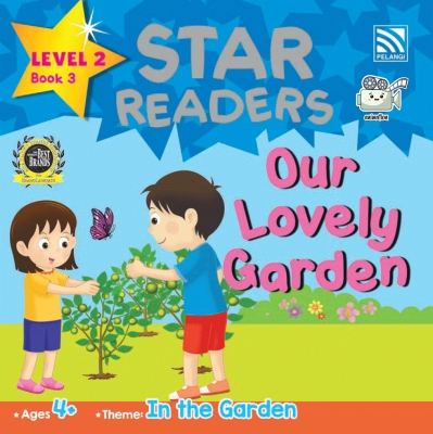 Star Readers L2 Book 3: Our Lovely Garden by Abdul Rahim Rodgers & Zainon Shamsudin from Pelangi ePublishing Sdn. Bhd. in Children category