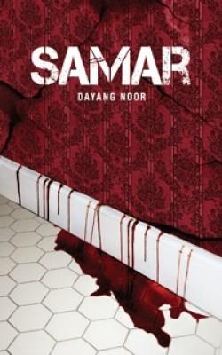 SAMAR by Dayang Noor from Buku Fixi in General Novel category