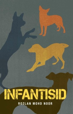 INFANTISID by Rozlan Mohd Noor from Buku Fixi in General Novel category