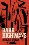 Dark Highways - text