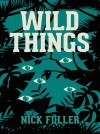 WILD THINGS by Nick Fuller from  in  category
