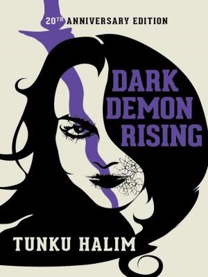 DARK DEMON RISING (20th anniversary edition)