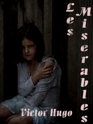 Les Miserables by Victor Hugo from Project Gutenberg in Classics category