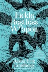 A Fickle and Restless Weapon by Jason Erik Lundberg from  in  category