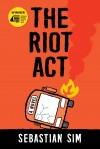 The Riot Act by Sebastian Sim from  in  category