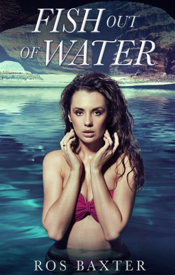 Fish Out Of Water by Ros Baxter from Escape Publishing in Romance category