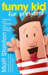 Funny Kid for President (Funny Kid, Book 1) - text