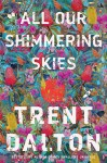 All Our Shimmering Skies - text