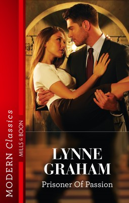 Prisoner Of Passion by Lynne Graham from HarperCollins Publishers Australia Pty Ltd in Romance category
