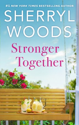 Stronger Together by Sherryl Woods from HarperCollins Publishers Australia Pty Ltd in Romance category