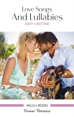 Love Songs And Lullabies by Amy Vastine from HarperCollins Publishers Australia Pty Ltd in Romance category