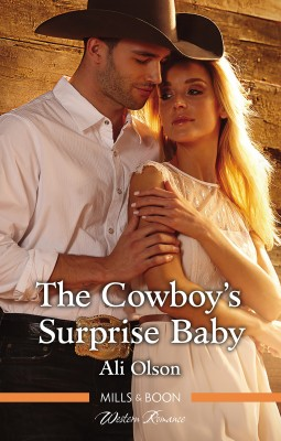 Cowboy's Surprise Baby by Ali Olson from HarperCollins Publishers Australia Pty Ltd in General Novel category