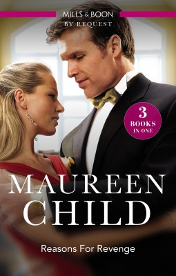 Reasons For Revenge/Scorned By The Boss/Seduced By The Rich Man/Captured By The Billionaire by Maureen Child from HarperCollins Publishers Australia Pty Ltd in Romance category