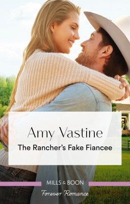 Rancher's Fake Fiancee by Amy Vastine from HarperCollins Publishers Australia Pty Ltd in Romance category