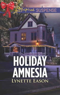 Holiday Amnesia by Lynette Eason from HarperCollins Publishers Australia Pty Ltd in General Novel category