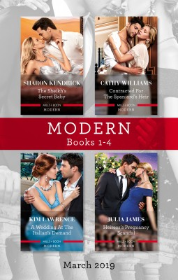 Modern Box Set 1-4/The Sheikh's Secret Baby/Contracted for the Spaniard's Heir/A Wedding at the Italian's Demand/Heiress's Pregnancy S by Kim Lawrence from HarperCollins Publishers Australia Pty Ltd in General Novel category