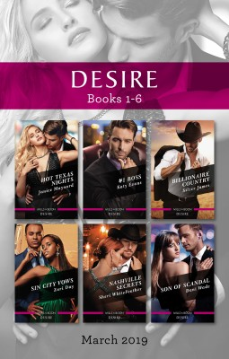 Desire Box Set 1-6/Hot Texas Nights/#1 Boss/Billionaire Country/Sin City Vows/Nashville Secrets/Son of Scandal by Sheri Whitefeather from HarperCollins Publishers Australia Pty Ltd in Romance category