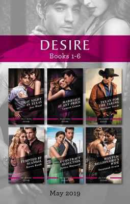 Desire Box Set 1-6/That Night in Texas/Marriage at Any Price/Texan for the Taking/Tempted by Scandal/A Contract Seduction/Wanted by Karen Booth from HarperCollins Publishers Australia Pty Ltd in Romance category