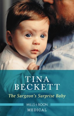 Surgeon's Surprise Baby by Tina Beckett from HarperCollins Publishers Australia Pty Ltd in Family & Health category