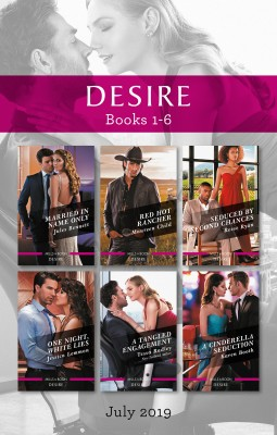 Desire Box Set 1-6/Married in Name Only/Red Hot Rancher/Seduced by Second Chances/One Night, White Lies/A Tangled Engagement/A Cinderella by Karen Booth from HarperCollins Publishers Australia Pty Ltd in General Novel category