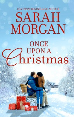 Once Upon A Christmas/The Doctor's Christmas Bride/The Nurse's Wedding Rescue/The Midwife's Marriage Proposal by Sarah Morgan from HarperCollins Publishers Australia Pty Ltd in General Novel category