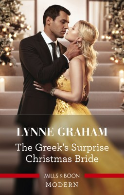 Greek's Surprise Christmas Bride by Lynne Graham from HarperCollins Publishers Australia Pty Ltd in Romance category