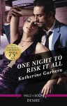 One Night to Risk It All - text