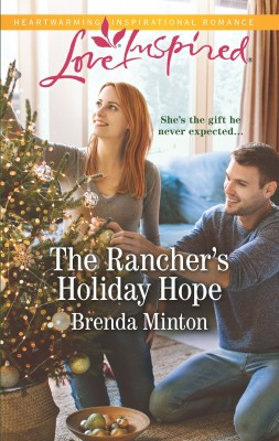 Rancher's Holiday Hope by Brenda Minton from HarperCollins Publishers Australia Pty Ltd in Romance category