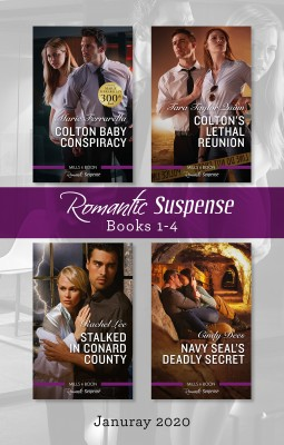 Romantic Suspense Box Set 1-4 Jan 2020/Colton Baby Conspiracy/Colton's Lethal Reunion/Stalked in Conard County/Navy SEAL's Deadly Secret by Cindy Dees from HarperCollins Publishers Australia Pty Ltd in Romance category