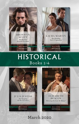 Historical Box Set 1-4 March 2020/The Passions of Lord Trevethow/The Brooding Earl's Proposition/The Tempting of the Governess/Marrying for by Elizabeth Beacon from HarperCollins Publishers Australia Pty Ltd in History category