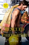 Rescued By The Firefighter/Playing with Fire/Smoke and Ashes/The Firefighter to Heal Her Heart - text