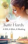 Will, a Wish, a Wedding