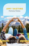 Montana Wishes by Amy Vastine from  in  category