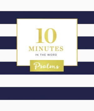 10 Minutes in the Word: Psalms by Zondervan from HarperCollins Christian Publishing in Religion category