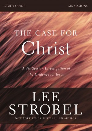 Case for Christ Study Guide Revised Edition by Garry D. Poole from HarperCollins Christian Publishing in Religion category