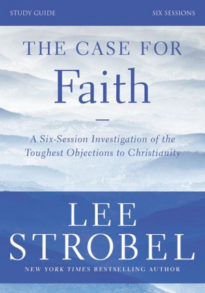 Case for Faith Study Guide Revised Edition by Garry D. Poole from HarperCollins Christian Publishing in Religion category