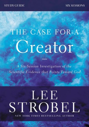 Case for a Creator Study Guide Revised Edition by Garry D. Poole from HarperCollins Christian Publishing in Religion category