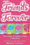 Friends Forever: The Girls of Harbor View Collection - text