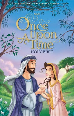 NIrV, Once Upon a Time Holy Bible by Zondervan from HarperCollins Christian Publishing in Christianity category