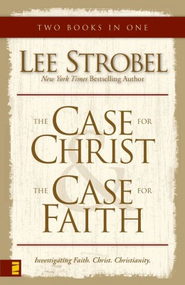 Case for Christ/Case for Faith Compilation by Lee Strobel from HarperCollins Christian Publishing in Religion category